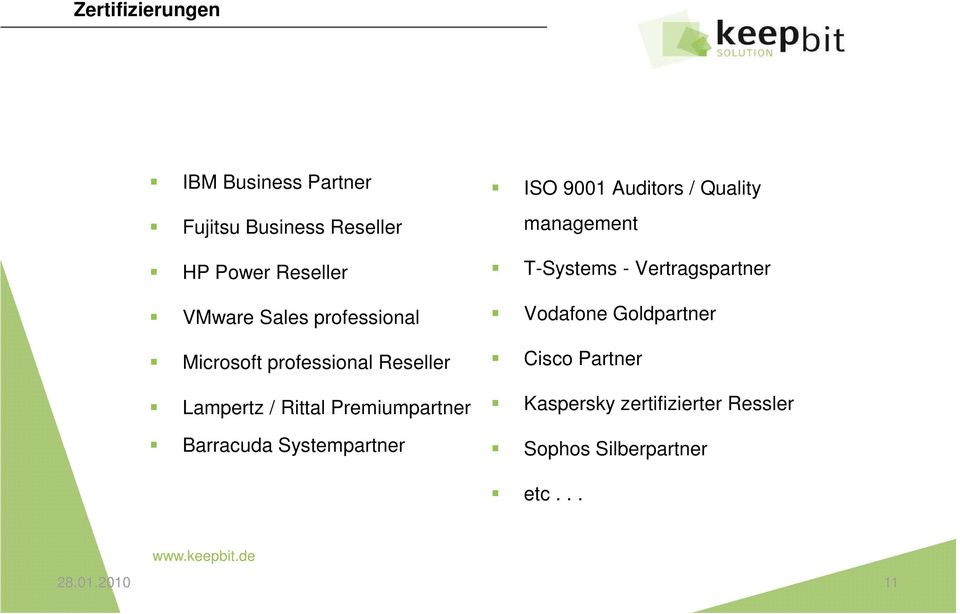 Systempartner ISO 9001 Auditors / Quality management T-Systems - Vertragspartner Vodafone