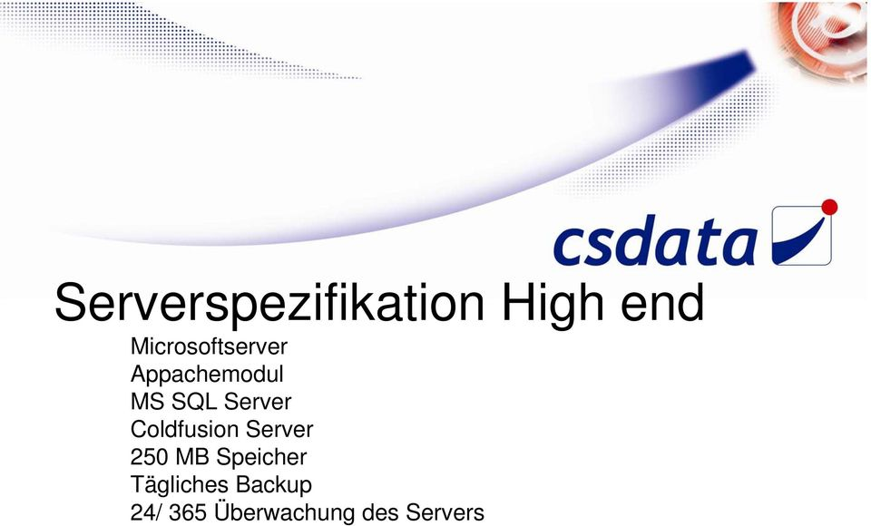 Server Coldfusion Server 250 MB