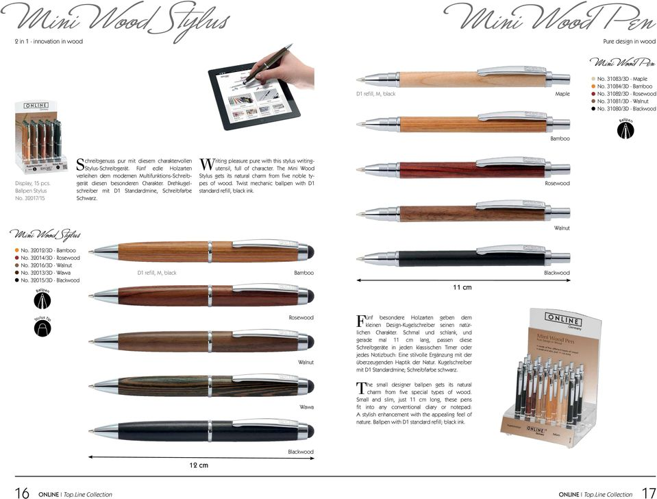 Drehkugelschreiber mit D1 Standardmine, Schreibfarbe Schwarz. Writing pleasure pure with this stylus writingutensil, full of character.