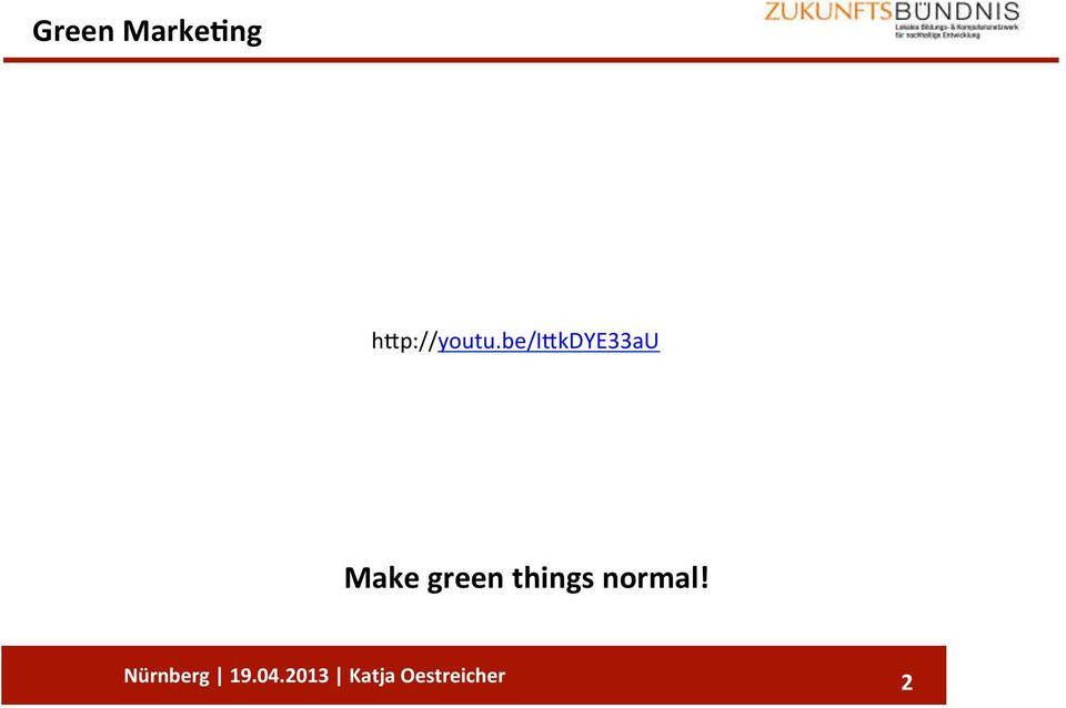Make%green%things%normal!