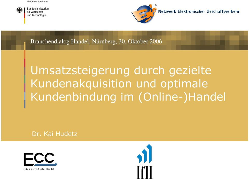 gezielte Kundenakquisition und optimale