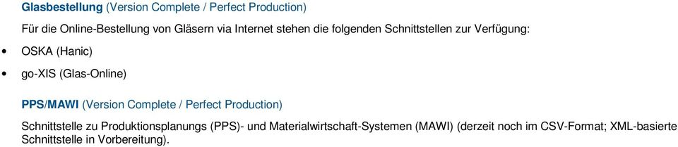 PPS/MAWI (Version Complete / Perfect Production) Schnittstelle zu Produktionsplanungs (PPS)- und
