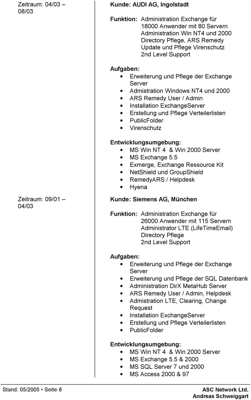PublicFolder Virenschutz MS Win NT 4 & Win 2000 Server MS Exchange 5.
