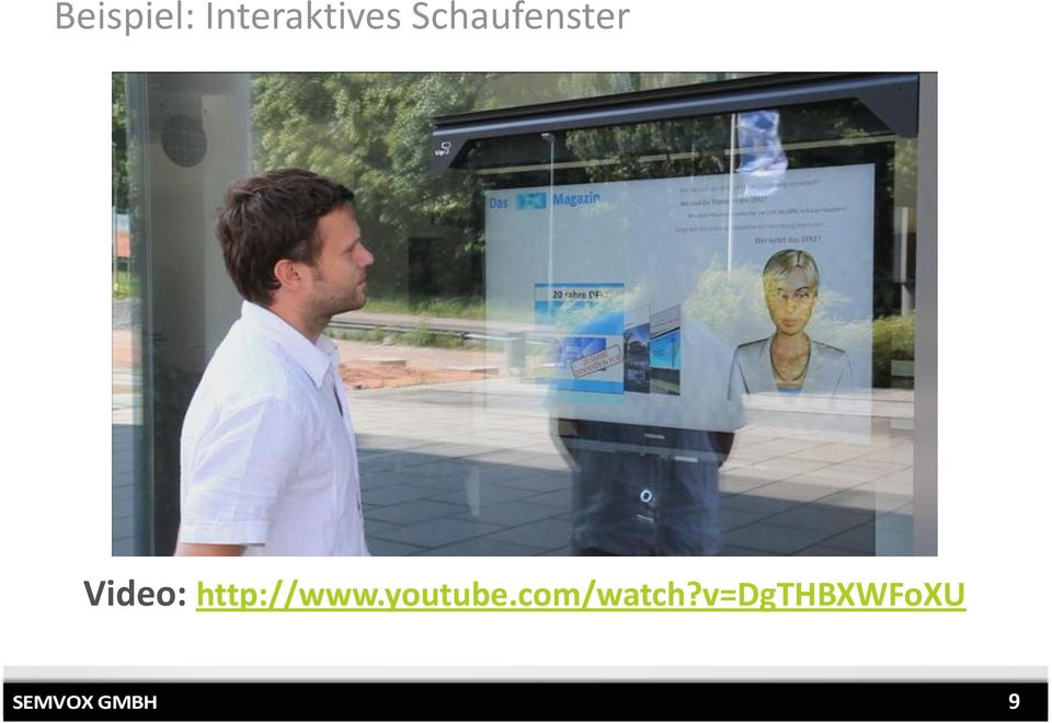 Schaufenster Video: