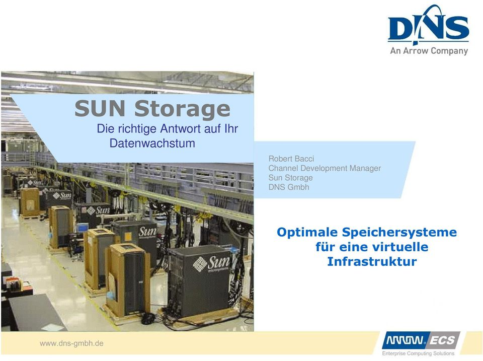 Development Manager Sun Storage DNS Gmbh