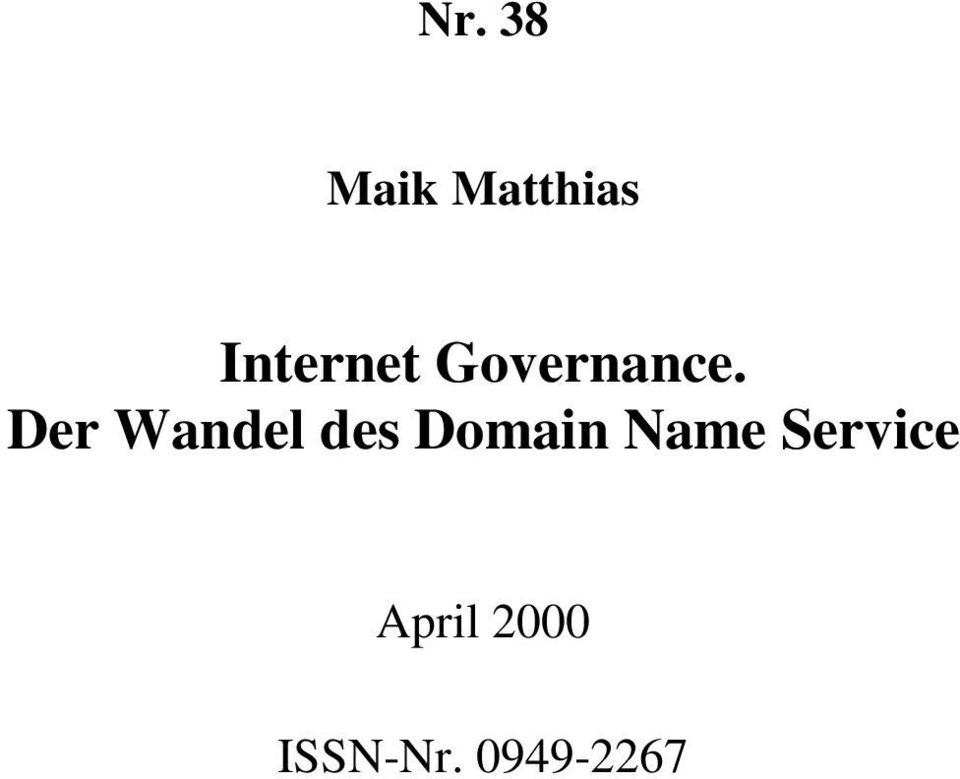 Der Wandel des Domain Name