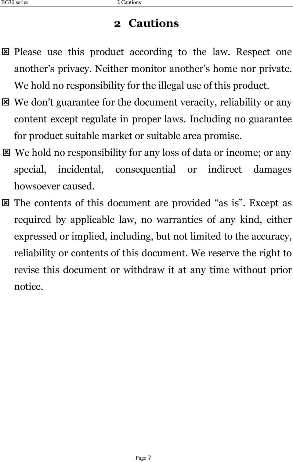 Including no guarantee for product suitable market or suitable area promise.