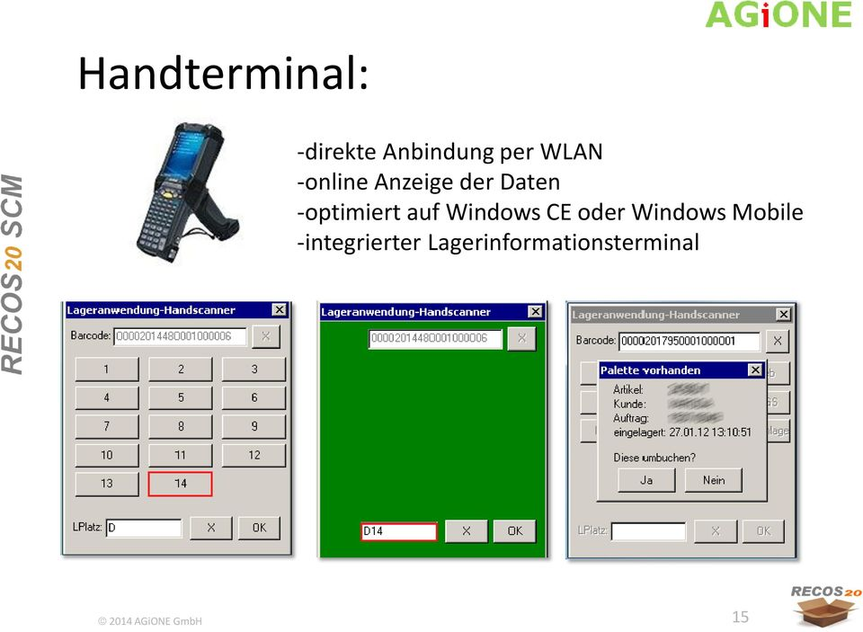 -optimiert auf Windows CE oder Windows