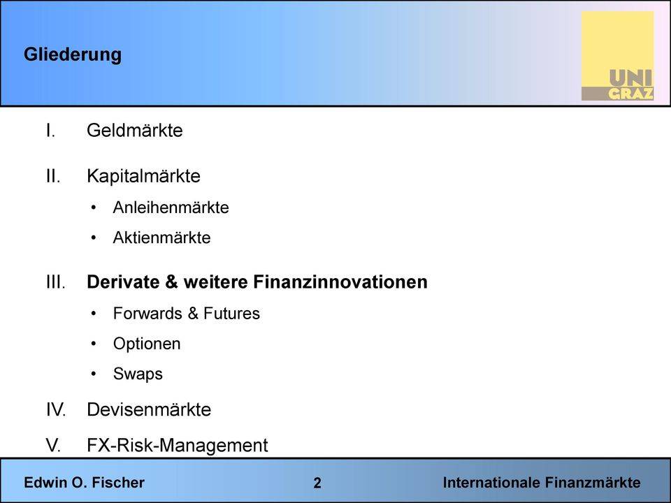 Derivate & weitere Finanzinnovationen Forwards
