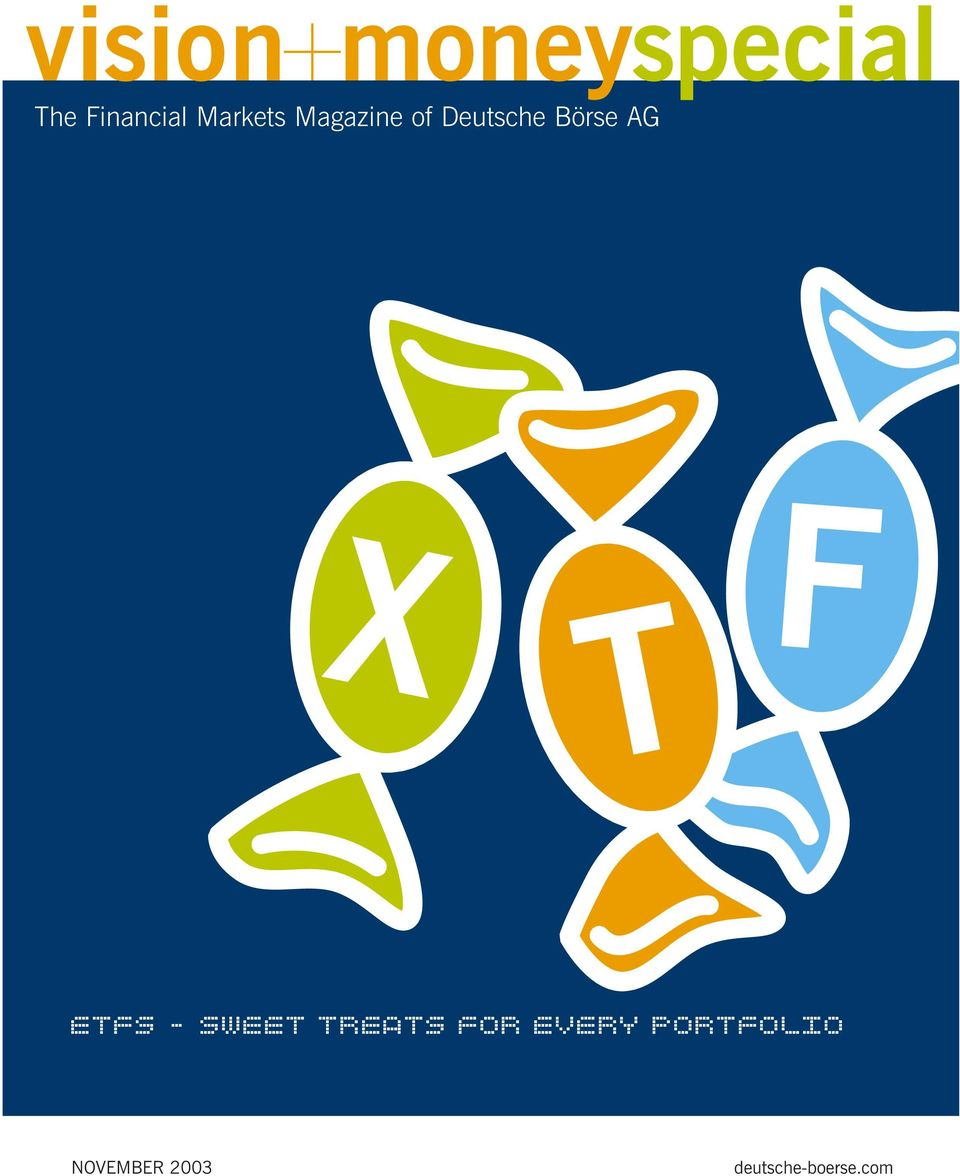 ETFS -SWEET TREATS FOR EVERY