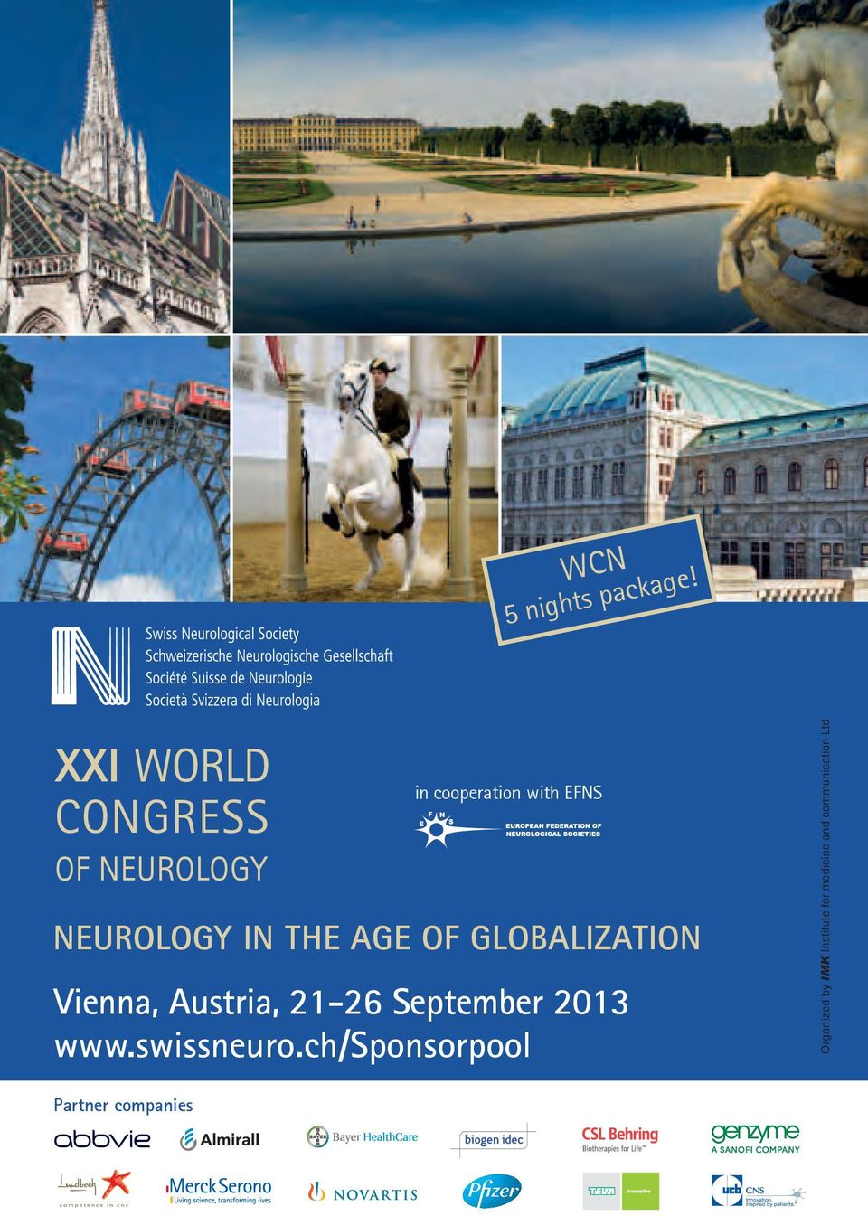 NEUROLOGY IN THE AGE OF GLOBALIZATION Vienna, Austria, 21-26