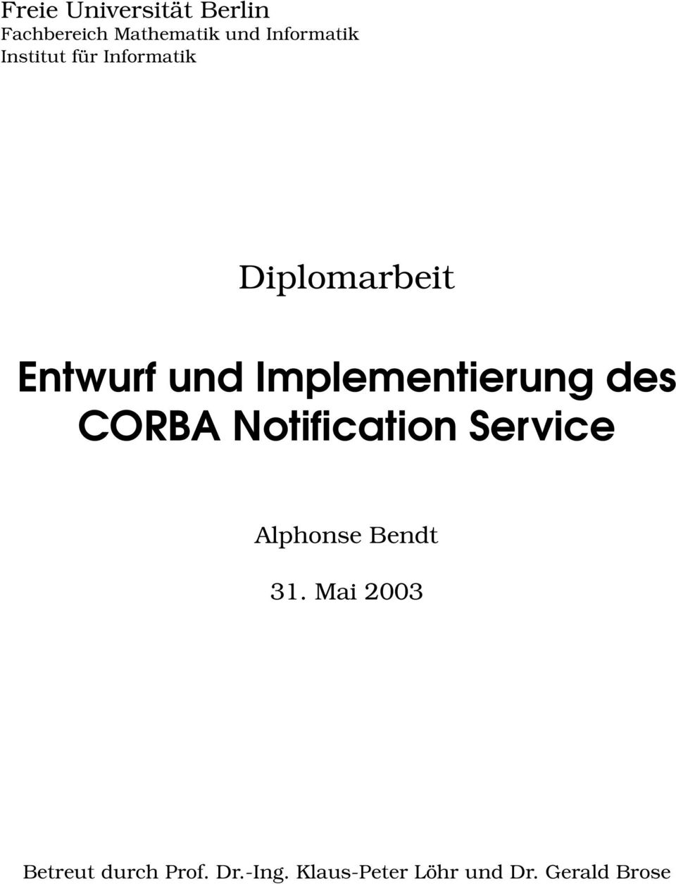 Implementierung des CORBA Notification Service Alphonse Bendt