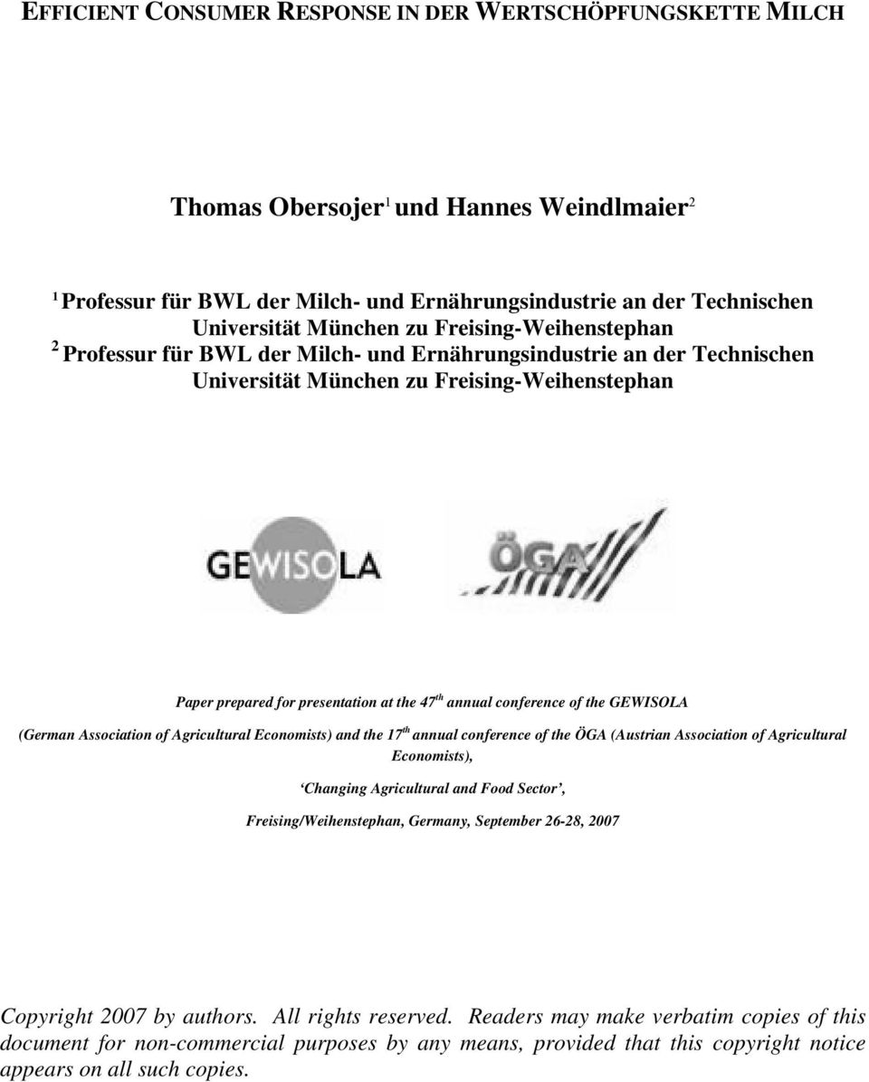conference of the GEWISOLA (German Association of Agricultural Economists) and the 17 th annual conference of the ÖGA (Austrian Association of Agricultural Economists), Changing Agricultural and Food