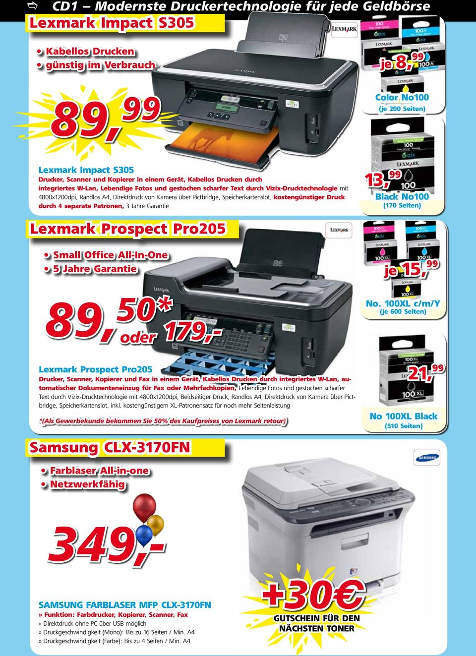 Pictbridge, Speicherkartenslot, kostengünstiger Druck durch 4 separate Patronen, 3 Jahre Garantie 13, 99 Black No100 (170 Seiten) Lexmark Prospect Pro205 Small Office All-In-One 5 Jahre Garantie je