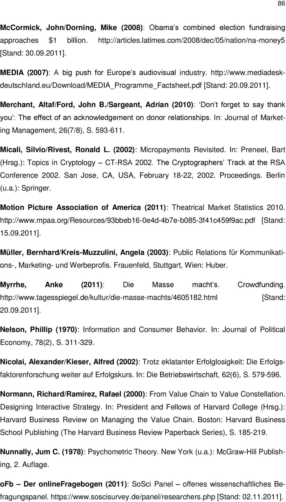 Micali, Silvio/Rivest, Ronald L. (2002): Micropayments Revisited. In: Preneel, Bart (Hrsg.): Topics in Cryptology CT- Conference 2002. San Jose, CA, USA, February 18-22, 2002. Proceedings. Berlin (u.