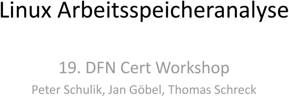 19. DFN Cert Workshop