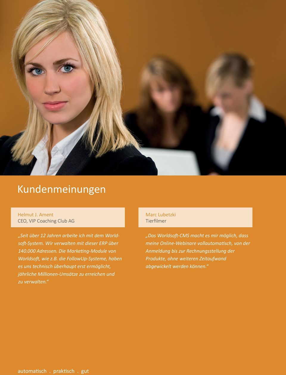 r 140.000 Adressen. Die Marketing-Module von Worldsoft, wie z.b.