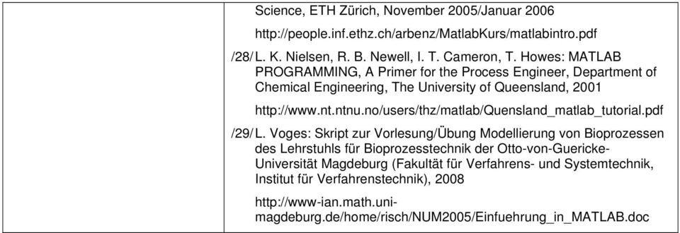 no/users/thz/matlab/quensland_matlab_tutorial.pdf /29/ L.