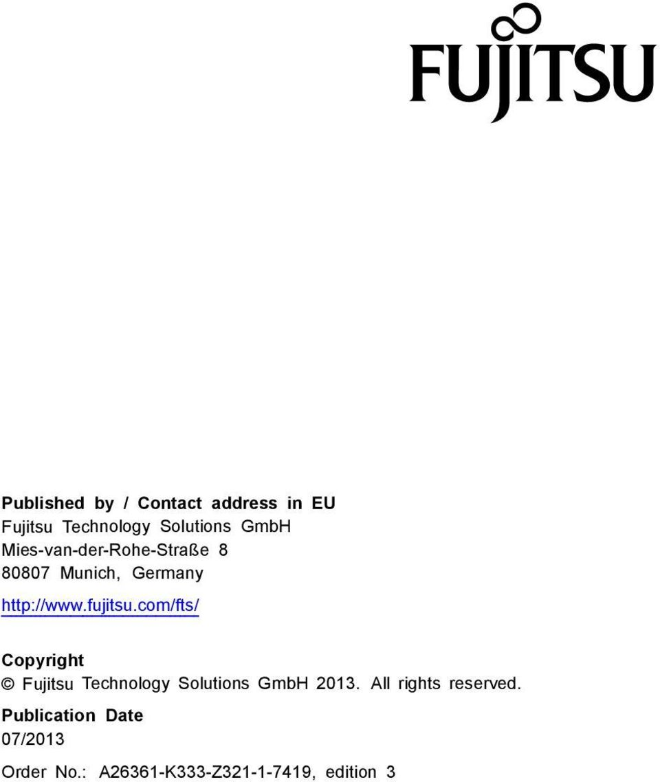 com/fts/ Copyright Fujitsu Technology Solutions GmbH 2013.