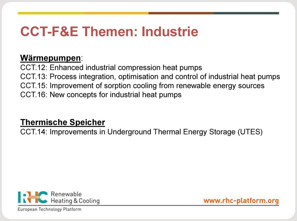 13: Process integration, optimisation and control of industrial heat pumps CCT.