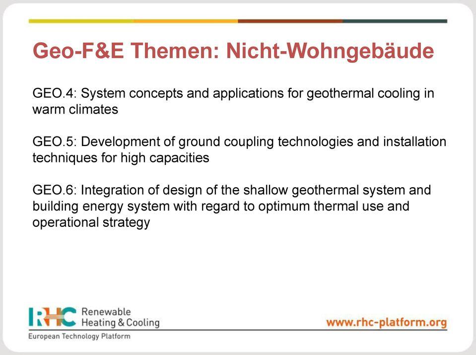 5: Development of ground coupling technologies and installation techniques for high