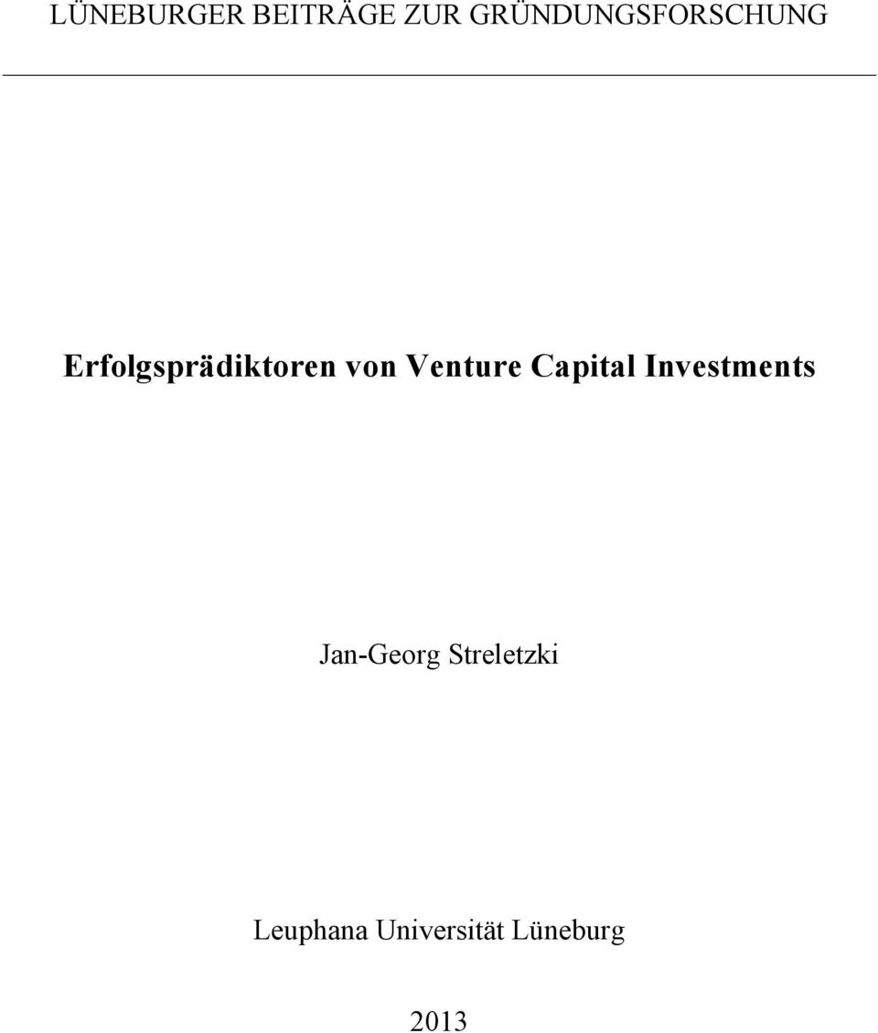 von Venture Capital Investments