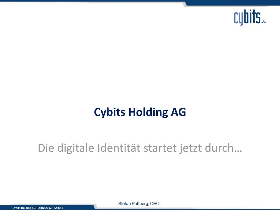 jetzt durch Cybits Holding AG