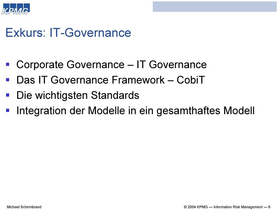 Standards Integration der Modelle in ein gesamthaftes