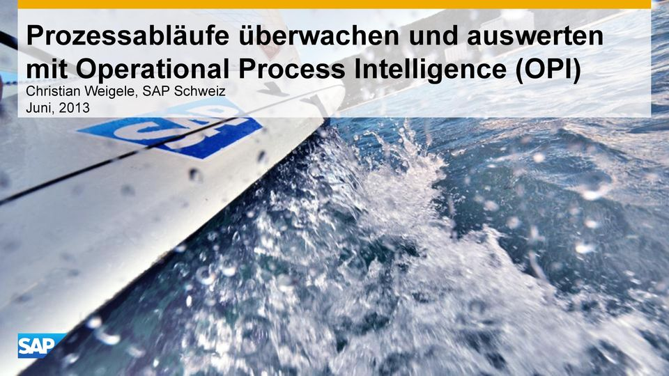 Process Intelligence (OPI)