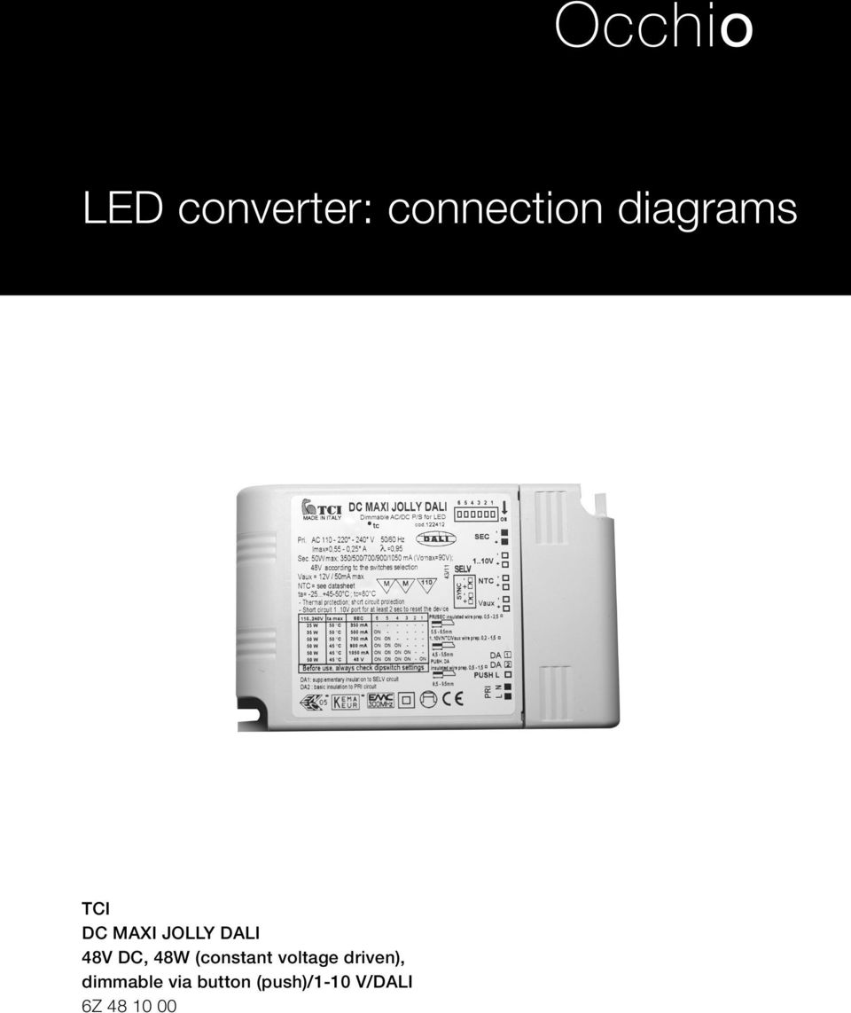 (constant voltage driven), dimmable