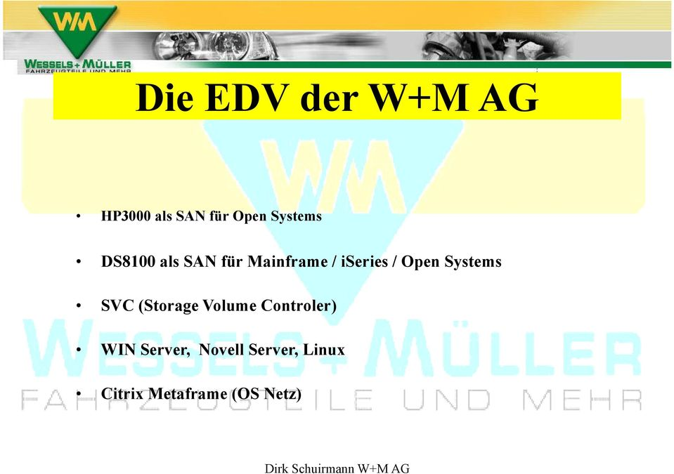 SVC (Storage Volume Controler) WIN Server, Novell