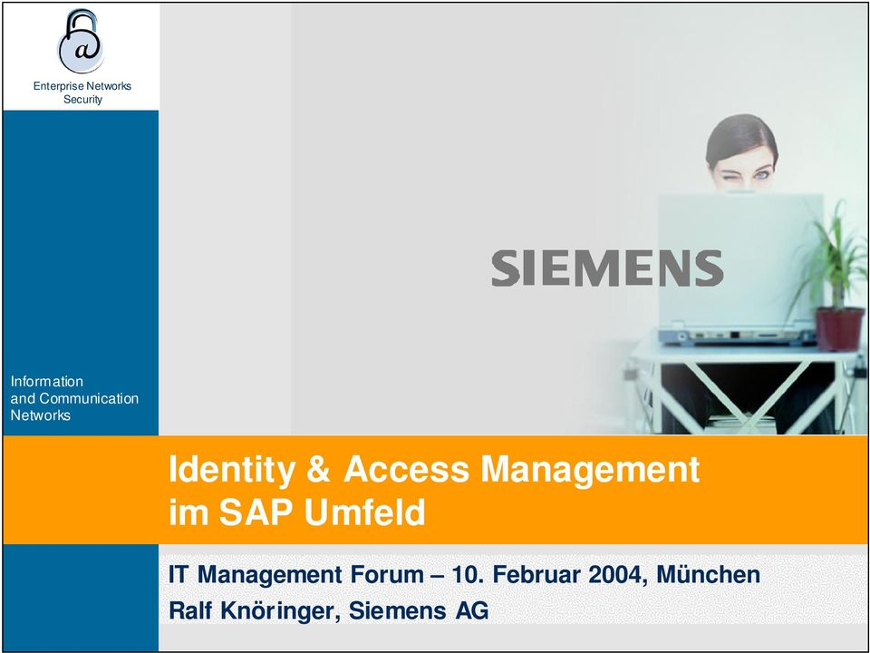 Umfeld IT Management Forum 10.