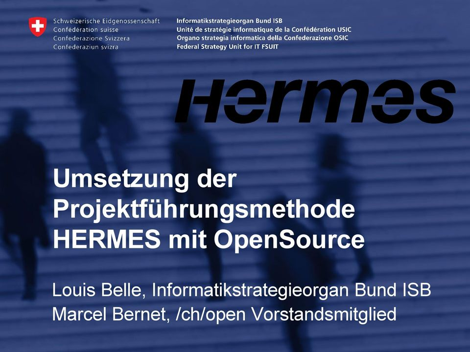 HERMES mit OpenSource Louis
