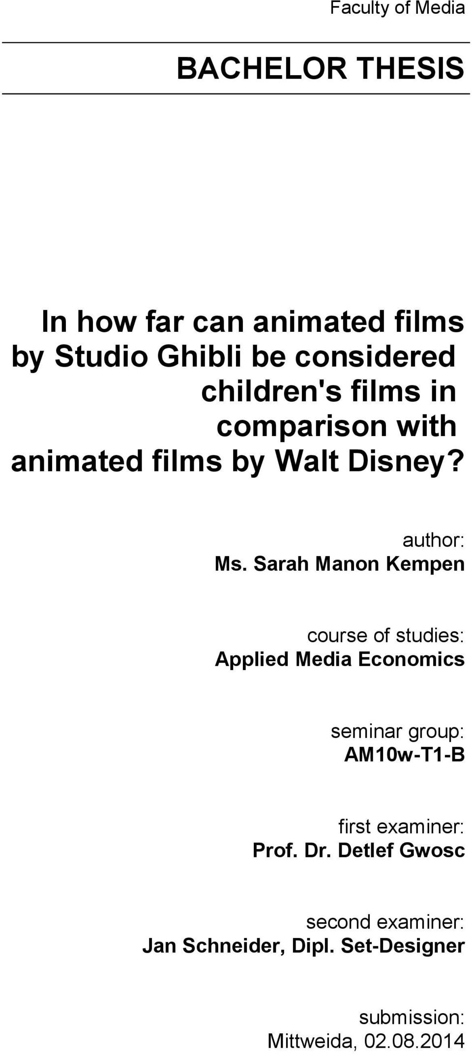 Sarah Manon Kempen course of studies: Applied Media Economics seminar group: AM10w-T1-B first