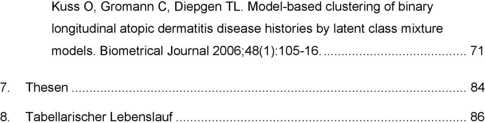 dermatitis disease histories by latent class mixture models.