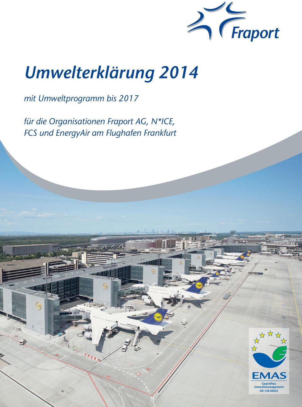Organisationen Fraport AG, N*ICE,