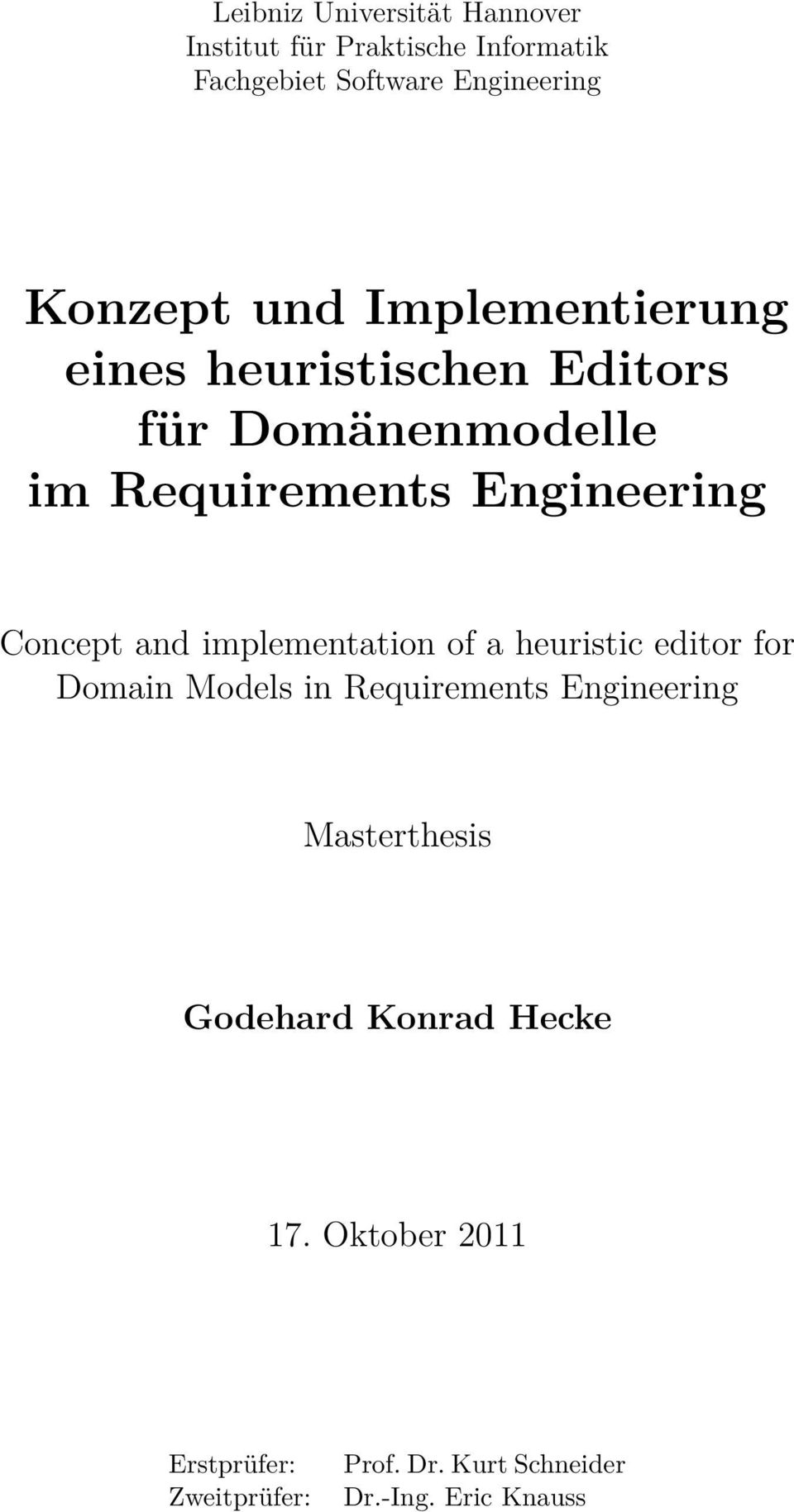 and implementation of a heuristic editor for Domain Models in Requirements Engineering Masterthesis