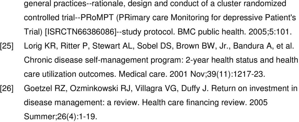 Chronic disease self-management program: 2-year health status and health care utilization outcomes. Medical care. 2001 Nov;39(11):1217-23.