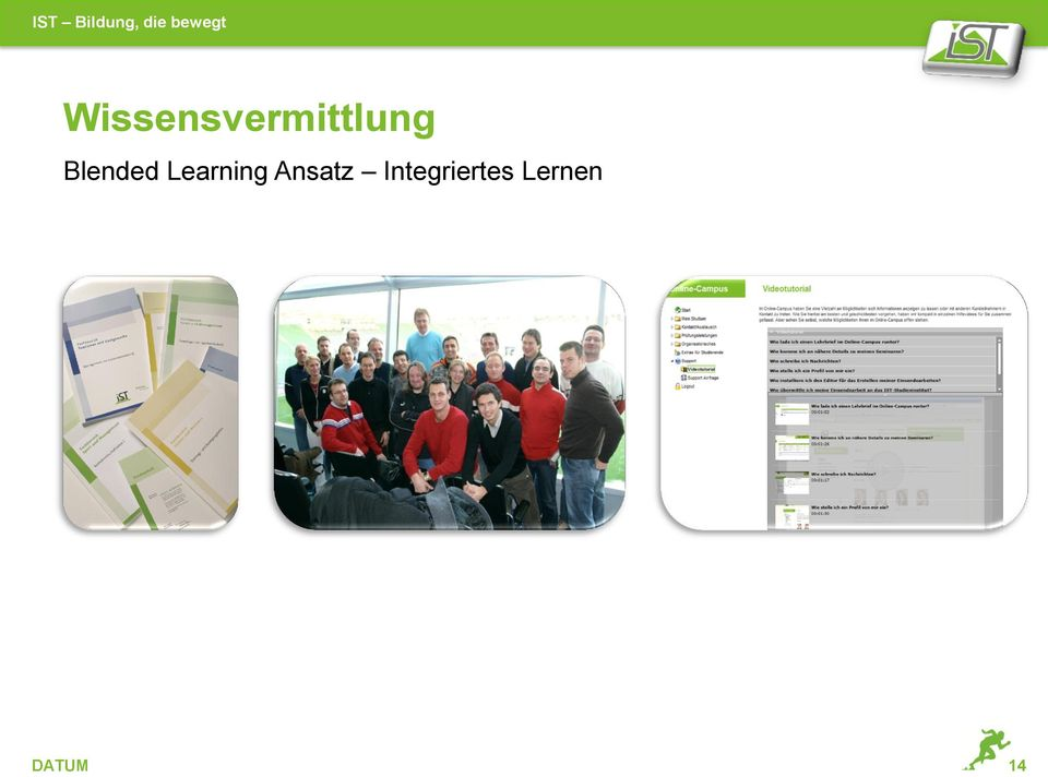 Blended Learning Ansatz