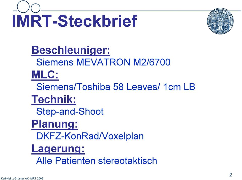 Technik: Step-and-Shoot Planung: