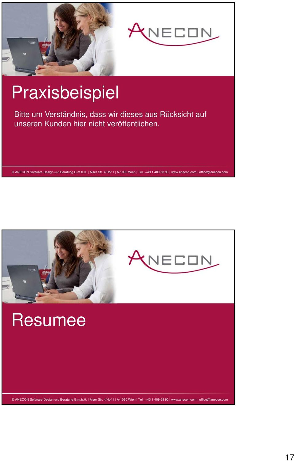 : +43 1 409 58 90 www.anecon.com office@anecon.com Resumee ANECON Software Design und Beratung G.