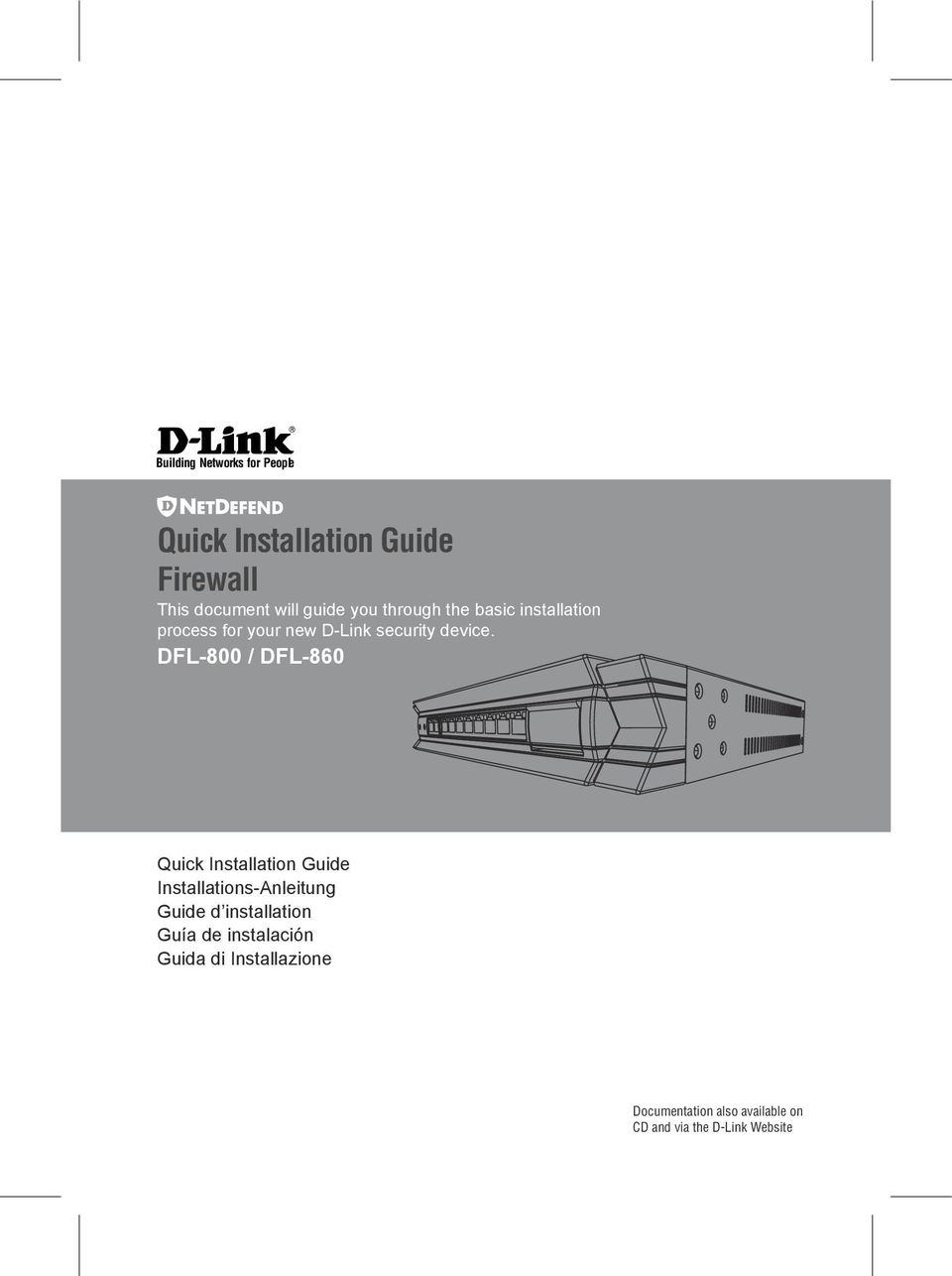 DFL-800 / DFL-860 Quick Installation Guide Installations-Anleitung Guide d installation