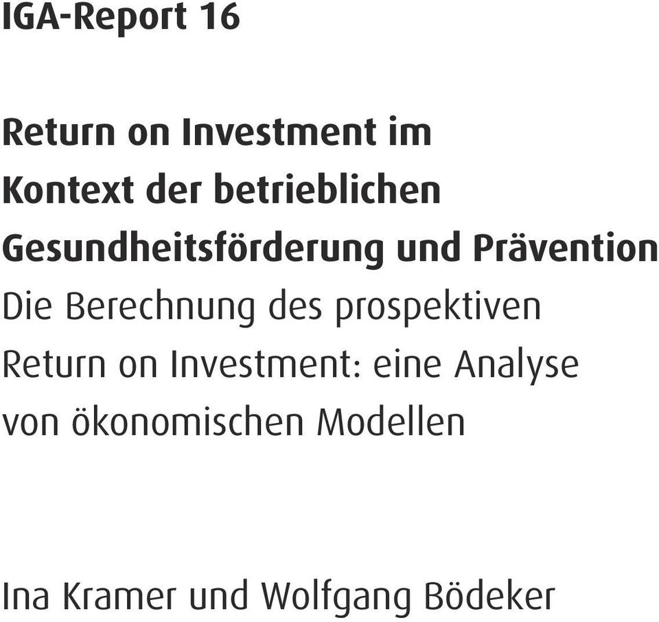 Berechnung des prospektiven Return on Investment: eine