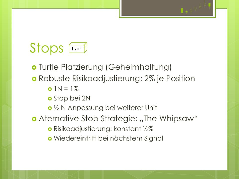 Anpassung bei weiterer Unit Aternative Stop Strategie: The
