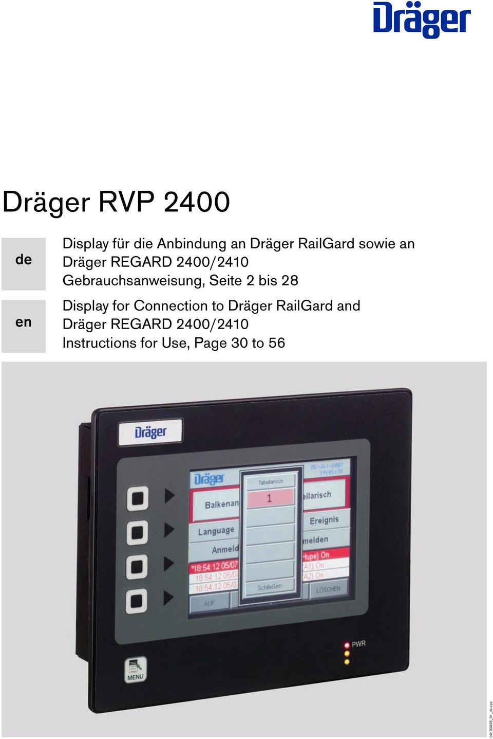 Seite 2 bis 28 Display for Connection to Dräger RailGard and
