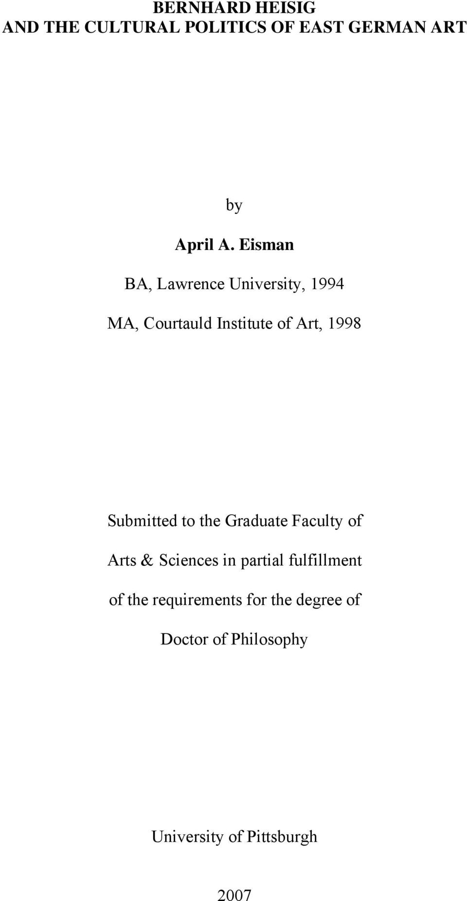 Submitted to the Graduate Faculty of Arts & Sciences in partial fulfillment