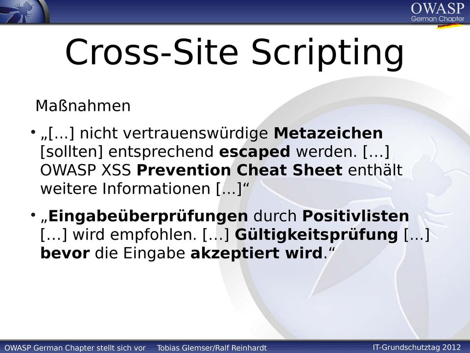 [ ] OWASP XSS Prevention Cheat Sheet enthält weitere Informationen [.