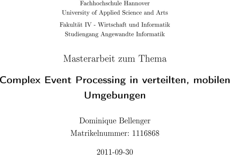 Informatik Masterarbeit zum Thema Complex Event Processing in