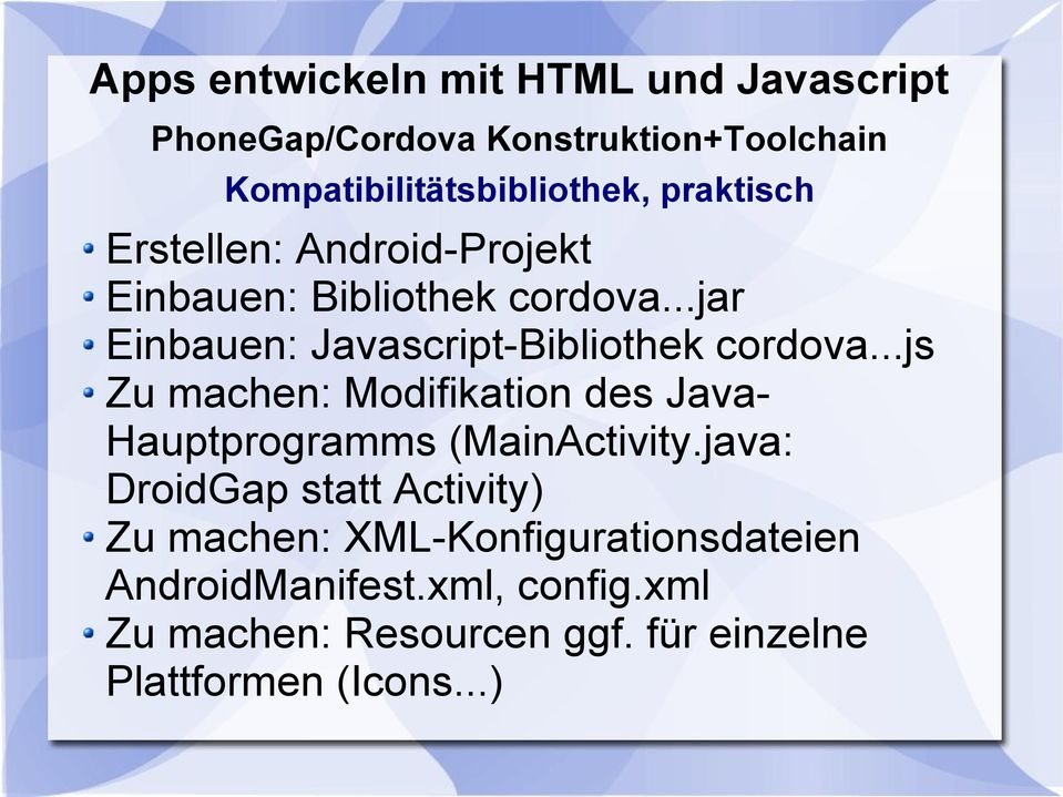 ..js Zu machen: Modifikation des Java- Hauptprogramms (MainActivity.