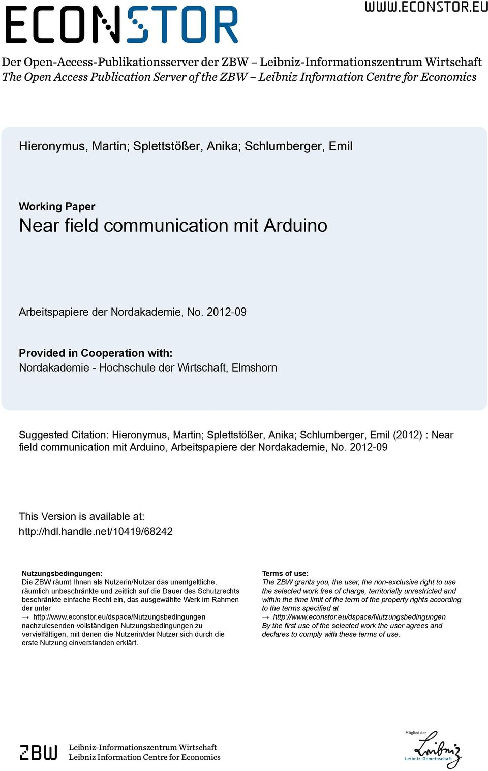 eu Der Open-Access-Publikationsserver der ZBW Leibniz-Informationszentrum Wirtschaft The Open Access Publication Server of the ZBW Leibniz Information Centre for Economics Hieronymus, Martin;